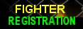 >FIGHTER REGISTRATION